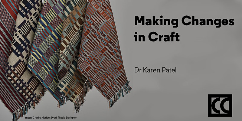 Recording of Making Changes in Craft event